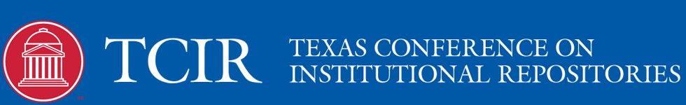 Texas Conference on Institutional Repositories