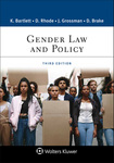 Gender Law & Policy (3rd Edition)