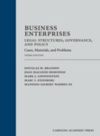 Business Enterprises—Legal Structures, Governance, and Policy Cases, Materials, and Problems (3rd Edition) by Douglas Branson, Joan MacLeod Heminway, Mark J. Loewenstein, Marc I. Steinberg, and Manning G. Warren III