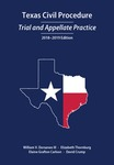 Texas Civil Procedure: Trial and Appellate Practice (2018-2019)