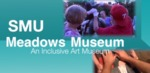 Meadows Museum: An Inclusive Art Museum