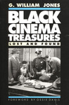 Black Cinema Treasures: Lost and Found
