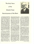 The Early Years of the School of Law Reminiscences of the Dean