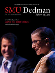 The Quad (The 2011 Alumni Magazine) by Southern Methodist University, Dedman School of Law