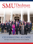 The Quad (The 2017 Alumni Magazine) by Southern Methodist University, Dedman School of Law